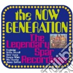 THE LEGENDARY SPAR RECORDINGS cd musicale di The Now generation