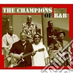 THE CHAMPIONS OF R&B cd musicale di ARTISTI VARI