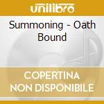CD - SUMMONING - OATH BOUND cd musicale di SUMMONING