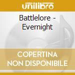 CD - BATTLELORE - EVERNIGHT cd musicale di BATTLELORE