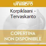 CD - KORPIKLAANI - TERVASKANTO cd musicale di KORPIKLAANI