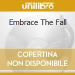 EMBRACE THE FALL cd musicale di HURTLOOKER