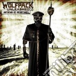 CD - WOLFPACK UNLEASHED - ANTHEMS OF RESISTANCE cd musicale di Unleashed Wolfpack