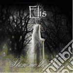 Show me the way cd musicale di Elis
