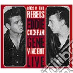 LIVE ROCK N ROLL REBELS cd musicale di Eddie & vin Cochran