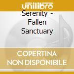 Serenity - Fallen Sanctuary cd musicale di SERENITY