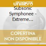 Extreme evolution cd musicale di Evolution Subsonic