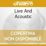 LIVE AND ACOUSTIC cd musicale di WILSON RAY