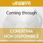Coming through cd musicale