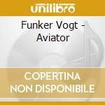 AVIATOR cd musicale di Vogt Funker