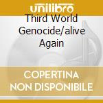 THIRD WORLD GENOCIDE/ALIVE AGAIN          cd musicale di Assault Nuclear