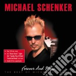 FOREVER AND MORE                          cd musicale di Michael Schenker