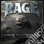 FROM THE CRADLE TO THE STAGE/25th A. cd musicale di RAGE