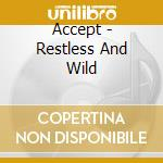 RESTLESS AND WILD(RE-RELEASE) cd musicale di ACCEPT