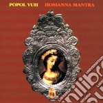 HOSIANNA MANTRA-Digipack cd musicale di Vuh Popol