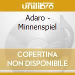 MINNENSPIEL                               cd musicale di ADARO