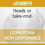 Heads or tales-rmd- cd musicale di Saga