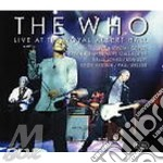 LIVE AT THE ROYAL ALBERT HALL/2CD+1 cd musicale di WHO