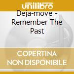 REMEMBER THE FUTURE cd musicale di DEJA MOVE