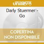 GO! cd musicale di STUERMER DARYL