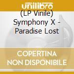 (LP VINILE) PARADISE LOST lp vinile di SYMPHONY X
