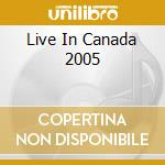 LIVE IN CANADA 2005 cd musicale di RHAPSODY