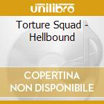 HELLBOUND cd musicale di Squad Torture