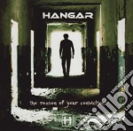 REASON OF YOUR CONVICTION, THE            cd musicale di HANGAR