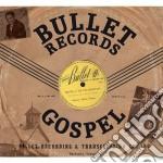 BULLET RECORDS GOSPEL cd musicale di ARTISTI VARI