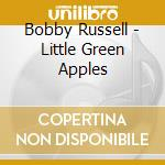 LITTLE GREEN APPLES                       cd musicale di Bobby Russell