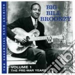 THE  PRE-WAR YEARS/1 cd musicale di Big bill Broonzy