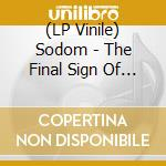 (LP VINILE) FINAL SIGN OF EVIL, THE                   lp vinile di SODOM