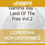 LAND OF THE FREE VOL.2 cd musicale di Ray Gamma