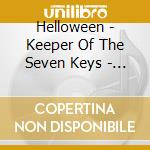 KEEPER OF THE SEVEN KEYS/THE LEGACY cd musicale di HELLOWEEN