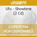 SHOWTIME cd musicale di UFO