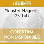 25 TAB cd musicale di Magnet Monster