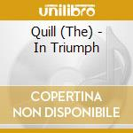 IN TRIUMPH cd musicale di QUILL