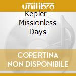 Missionless days cd musicale