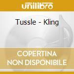 Kling klang cd musicale di Tussle