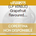 (LP VINILE) Grapefruit flavoured green lp vinile