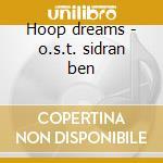 Hoop dreams - o.s.t. sidran ben cd musicale