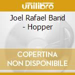 Hopper cd musicale di Joel rafael band