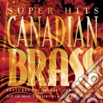 Super hits cd musicale di Brass Canadian