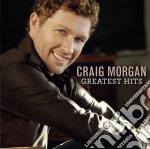 Greatest hits cd musicale di Craig Morgan