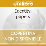 Identity papers cd musicale di Jeffrey ethan lee