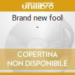 Brand new fool - cd musicale di Croce Chris