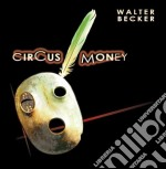 Circus money cd musicale di Walter Becker