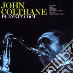 Plays it cool cd musicale di John Coltrane