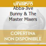 Plays abba cd musicale di Bunny Jive
