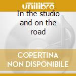 In the studio and on the road cd musicale di Pirates